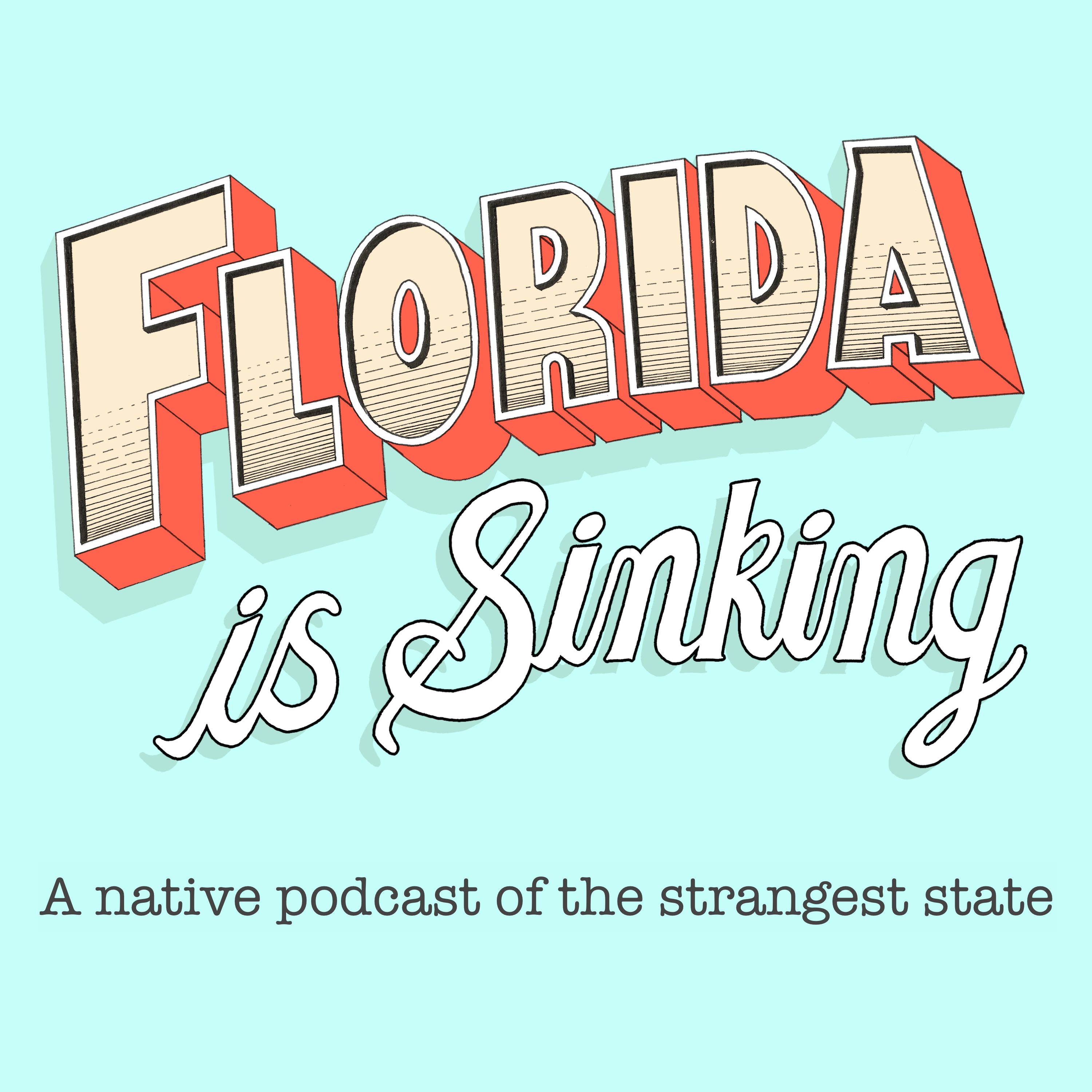 Florida is Sinking...